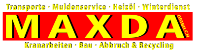 MAXDA GMBH - Transporte - Heizöl - Kranarbeiten - Warentransporte aller Art.